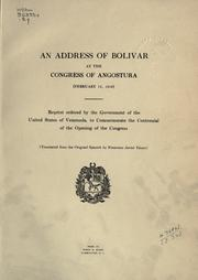 Cover of: An address of Bolivar at the Congress of Angostura (February 15, 1819)