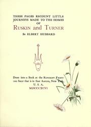 Cover of: These pages recount little journeys made to the homes of Ruskin and Turner