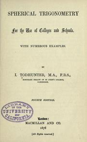 Cover of: Spherical trigonometry, for the use of colleges and schools