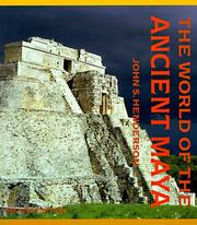 The world of the ancient Maya by Henderson, John S.