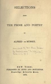 Cover of: Selections from the prose and poetry of Alfred de Musset