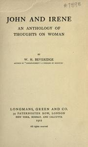 Cover of: John and Irene: an anthology of thoughts on woman