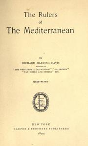 The rulers of the Mediterranean by Davis, Richard Harding