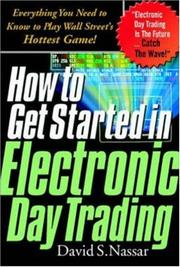 Cover of: How to Get Started in Electronic Day Trading