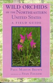 Cover of: Wild orchids of the northeastern United States