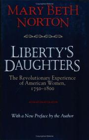 Cover of: Liberty's daughters: the Revolutionary experience of American women, 1750-1800