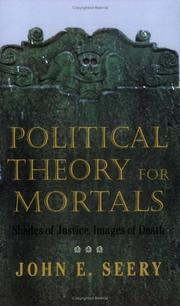 Cover of: Political theory for mortals