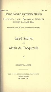 Cover of: Jared Sparks and Alexis de Tocqueville | Herbert Baxter Adams