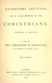 Cover of: Expository lectures on St. Paul's Epistles to the Corinthians: delivered at Trinity Chapel, Brighton