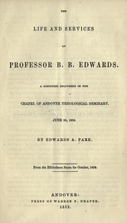 Cover of: The life and services of Professor B. B. Edwards