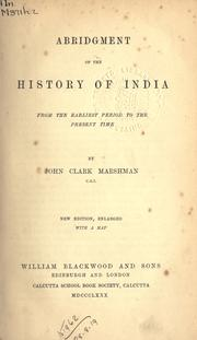Cover of: Abridgment of the History of India from the earliest period to the present time