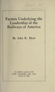 Cover of: Factors underlying the leadership of the railways of America