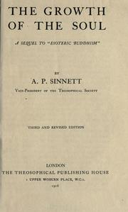 Cover of: The growth of the soul | A. P. Sinnett