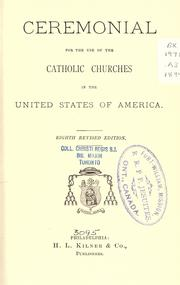 Cover of: Ceremonial for the use of the Catholic churches in the United States of America