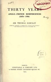 Cover of: Thirty years anglo-french reminiscences (1876-1906)