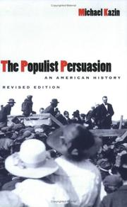 Cover of: The populist persuasion by Michael Kazin