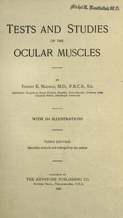 Tests and studies of the ocular muscles by Ernest Edmund Maddox
