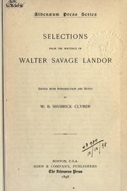 Cover of: Selections from the writings of Walter Savage Landor