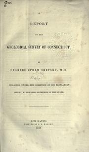 Cover of: A report on the geological survey of Connecticut