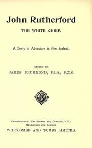 Cover of: John Rutherford, the white chief