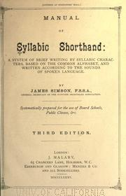 Cover of: Manual of syllabic shorthand: a system of brief writing by syllabic characters, based on the common alphabet, and written according to the sounds of spoken language