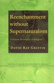 Cover of: Reenchantment Without Supernaturalism: A Process Philosophy of Religion (Cornell Studies in the Philosophy of Religion)