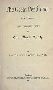 Cover of: The great pestilence (A.D. 1348-9), now commonly known as the black death