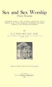 Cover of: Sex and sex worship | O. A. Wall