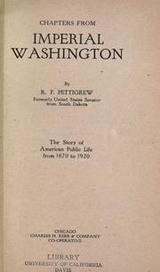 Cover of: Chapters from Imperial Washington