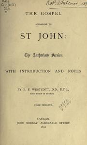 Cover of: The Gospel according to St. John: the authorised version with introduction and notes.