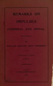 Cover of: Remarks on impulses cerebral and spinal