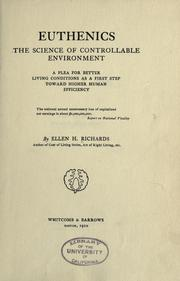 Cover of: Euthenics, the science of controllable environment | Ellen Henrietta Richards