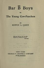 Cover of: Bar B boys: or, The young cow-punchers