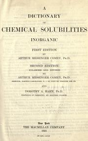 Cover of: A dictionary of chemical solubilities, inorganic