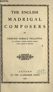 Cover of: The English madrigal composers
