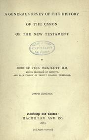 Cover of: A general survey of the history of the canon of the New Testament