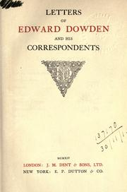 Cover of: Letters of Edward Dowden and his correspondents