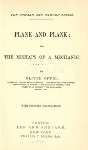 Cover of: Plane and plank, or, The mishaps of a mechanic