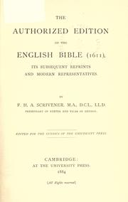 Cover of: The authorized edition of the English Bible (1611): its subsequent reprints and modern representatives