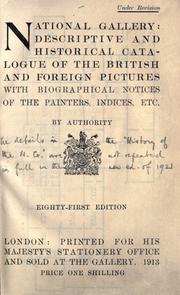Cover of: Descriptive and historical catalogue of the British and foreign pictures with biographical notices of the painters, indices, etc