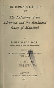 Cover of: The relations of the advanced and the backward races of mankind: delivered in the Sheldonian Theatre, Oxford, June 7, 1902