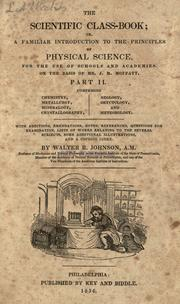 Cover of: The scientific class-book, or, A familiar introduction to the principles of physical science