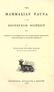 Cover of: The mammalian fauna of the Edinburgh district | Evans, William writer on mammals.