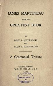 James Martineau and his greatest book by Jabez Thomas Sunderland