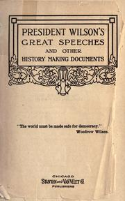 Cover of: President Wilson's great speeches and other history making documents