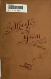 Cover of: A mingled yarn | Henry Edwards
