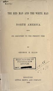 Cover of: The Red Man and the White Man in North America from its discovery to the present time