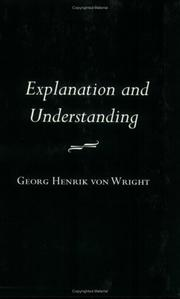 Explanation and understanding by G. H. von Wright