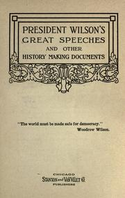 Cover of: President Wilson's great speeches: and other history making documents.