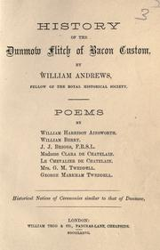 Cover of: History of the Dunmow flitch of bacon custom: Poems by William Harrison Ainsworth ...[et al.].